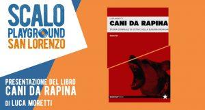 Cani da Rapina di Luca Moretti